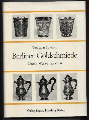 Berliner Goldschmiede. Daten Werke Ziechen. by Various artists